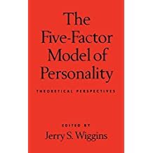 The Five-Factor Model of Personality: Theoretical Perspectives (English Edition)