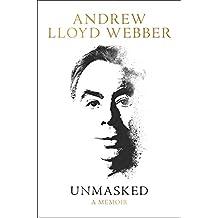 Unmasked: A Memoir (English Edition)