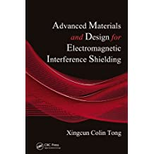 Advanced Materials and Design for Electromagnetic Interference Shielding (English Edition)