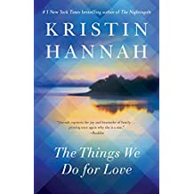 The Things We Do for Love: A Novel (English Edition)