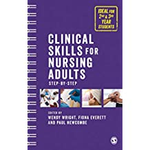 Clinical Skills for Nursing Adults: Step by Step (English Edition)