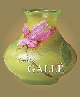 """Galle (French Edition)"",作者:[Gallé, Émile]"