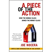A Piece of the Action: How the Middle Class Joined the Money Class (English Edition)