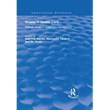 Quality in Health Care: Strategic Issues in Health Care Management (English Edition)