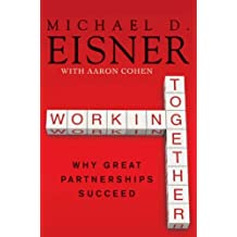 Working Together: Why Great Partnerships Succeed (English Edition)