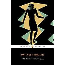 The Blacker the Berry . . . (Penguin Classics) (English Edition)