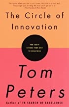 The Circle of Innovation: You Can't Shrink Your Way to Greatness (English Edition)