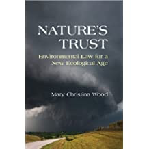Nature's Trust: Environmental Law for a New Ecological Age (English Edition)