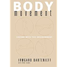 Body Movement: Coping with the Environment (English Edition)