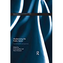 Modernizing the Public Sector: Scandinavian Perspectives (Routledge Critical Studies in Public Management) (English Edition)