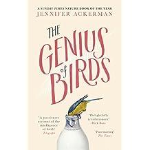 The Genius of Birds: The Intelligent Life of Birds (English Edition)