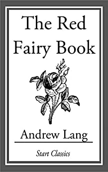 """""""The Red Fairy Book (English Edition)"""",作者:[Lang,  Andrew]"""