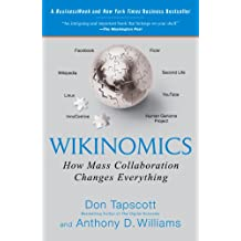 Wikinomics: How Mass Collaboration Changes Everything (English Edition)
