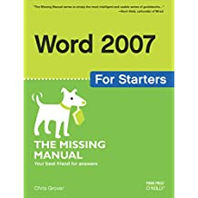 Word 2007 for Starters: The Missing Manual: The Missing Manual (English Edition)