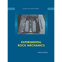 Experimental Rock Mechanics (Geomechanics Research Series Book 3) (English Edition)