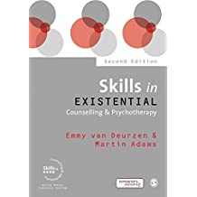 Skills in Existential Counselling & Psychotherapy (Skills in Counselling & Psychotherapy Series) (English Edition)