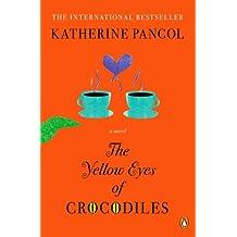 The Yellow Eyes of Crocodiles: A Novel (A Joséphine Cortès Novel Book 1) (English Edition)