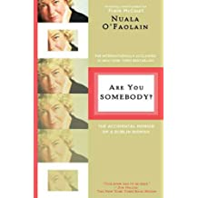 Are You Somebody?: The Accidental Memoir of a Dublin Woman (English Edition)