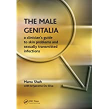 The Male Genitalia: the Role of the Narrator in Psychiatric Notes, 1890-1990, v. 2, First Series (English Edition)