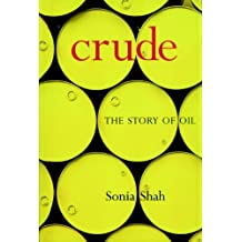 Crude: The Story of Oil (English Edition)