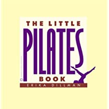 The Little Pilates Book (English Edition)