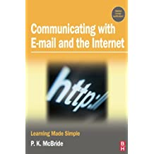 Communicating with Email and the Internet: Learning Made Simple (English Edition)