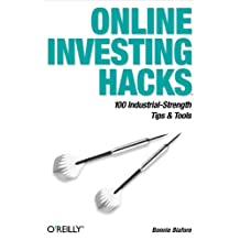 Online Investing Hacks: 100 Industrial-Strength Tips & Tools (English Edition)