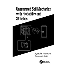 Unsaturated Soil Mechanics with Probability and Statistics (English Edition)
