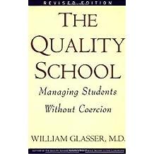 Quality School (English Edition)