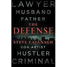 The Defense: A Novel (Eddie Flynn Book 1) (English Edition)