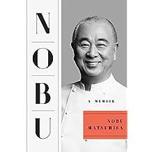 Nobu: A Memoir (English Edition)