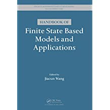 Handbook of Finite State Based Models and Applications (Discrete Mathematics and Its Applications) (English Edition)