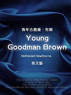 Young Goodman Brown 青年古德曼·布朗(英文版) (English Edition)