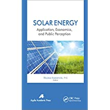 Solar Energy: Application, Economics, and Public Perception (English Edition)