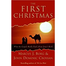 The First Christmas: What the Gospels Really Teach About Jesus's Birth (English Edition)