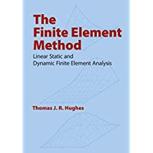 The Finite Element Method: Linear Static and Dynamic Finite Element Analysis (Dover Civil and Mechanical Engineering) (English Edition)