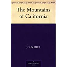 The Mountains of California (免费公版书) (English Edition)
