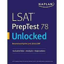 LSAT PrepTest 78 Unlocked: Exclusive Data + Analysis + Explanations (Kaplan Test Prep) (English Edition)