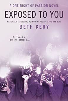"""""""Exposed to You: A One Night of Passion Novel (English Edition)"""",作者:[Kery, Beth]"""