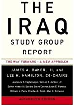 The Iraq Study Group Report: The Way Forward - a New Approach (English Edition)