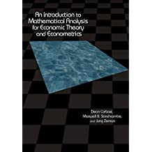 An Introduction to Mathematical Analysis for Economic Theory and Econometrics (English Edition)