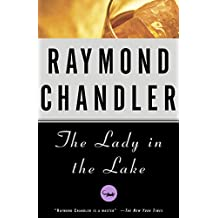 The Lady in the Lake: A Novel (Philip Marlowe series Book 4) (English Edition)