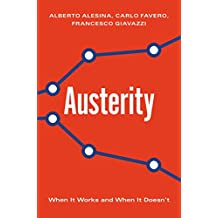 Austerity: When It Works and When It Doesn't (English Edition)