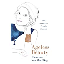 Ageless Beauty: Discover the best-kept beauty secrets from the editors at Vogue Paris (English Edition)