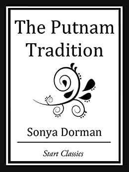"""The Putnam Tradition (Unabridged Start Classics) (English Edition)"",作者:[Dorman,  Sonya]"
