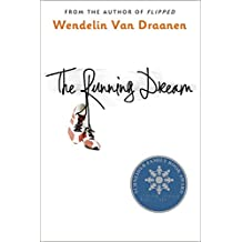 The Running Dream (Schneider Family Book Award - Teen Book Winner) (English Edition)