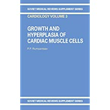 Grwth Hyperplasia Card Muscle (Soviet Medical Reviews. Supplement Series. Cardiology: Vol.3) (English Edition)