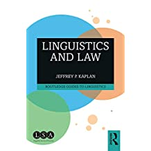 Linguistics and Law (Routledge Guides to Linguistics) (English Edition)