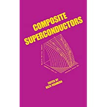 Composite Superconductors (Applied Physics Book 3) (English Edition)
