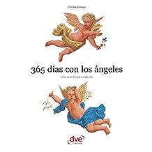 365 días con los ángeles. Una oración para cada día (Spanish Edition)